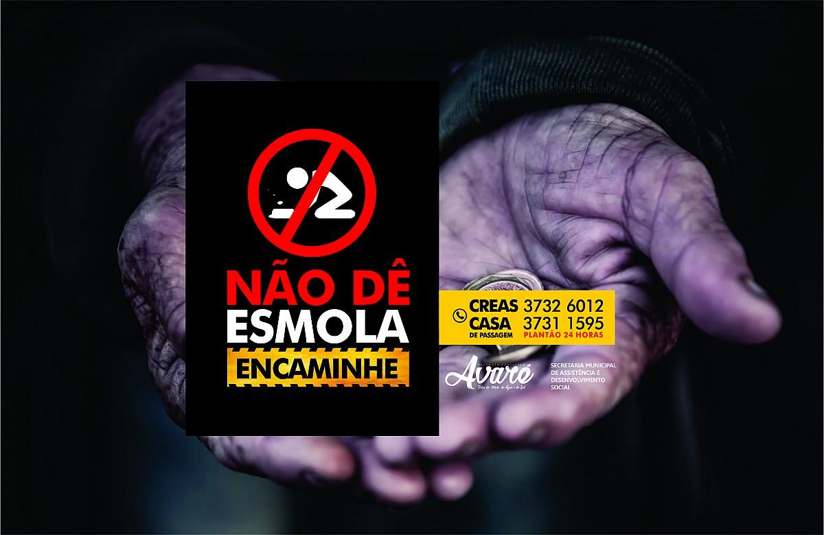 """Secretaria lança campanha """"Não dê esmolas, encaminhe"""""""