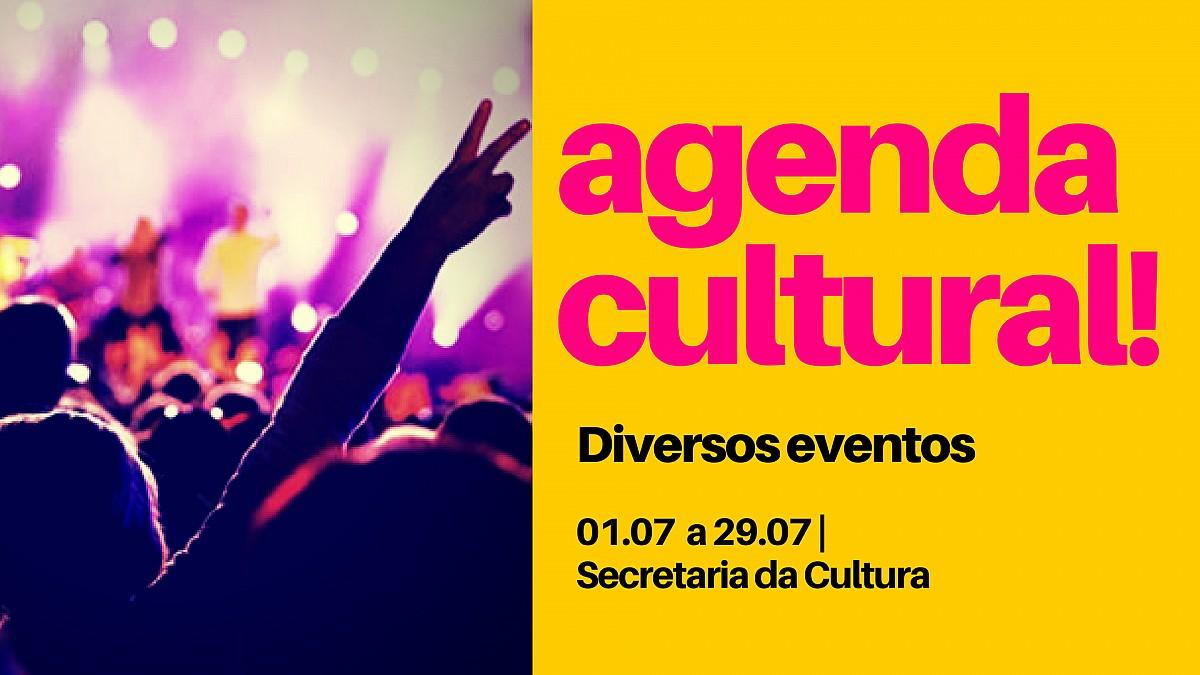 Agenda Cultural para julho