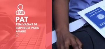 Mais de 20 vagas de emprego em Avaré