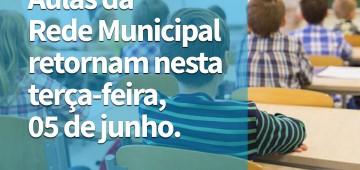 Aulas retornam nesta terça em toda a rede municipal de ensino