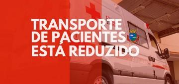 Secretaria da Saúde restringe transporte da pacientes